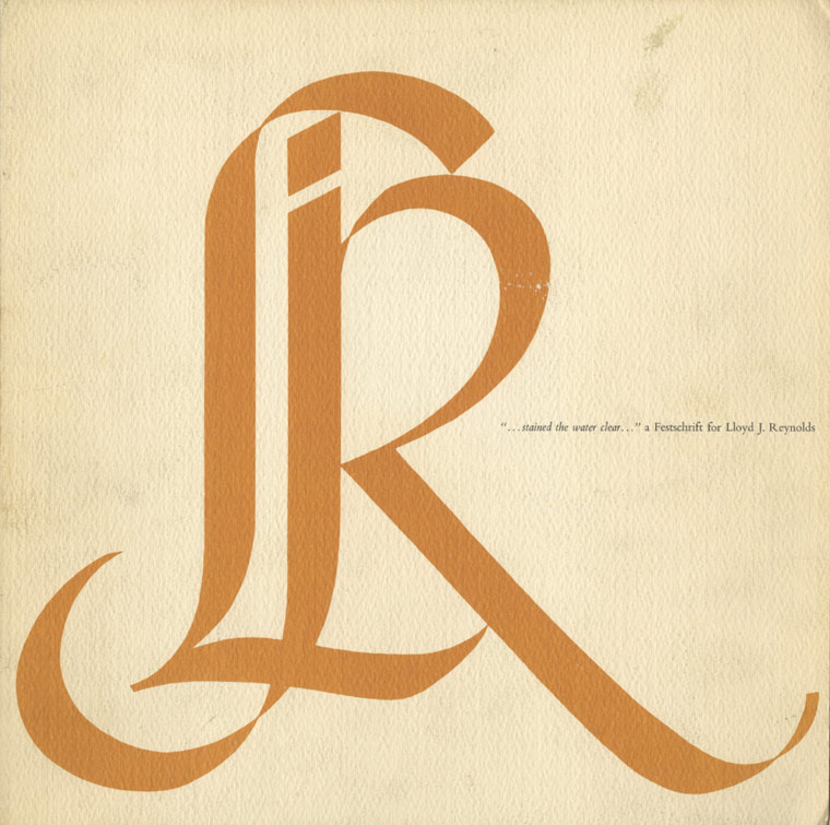 Reed College | The Heritage of Calligraphy | Lloyd J  Reynolds